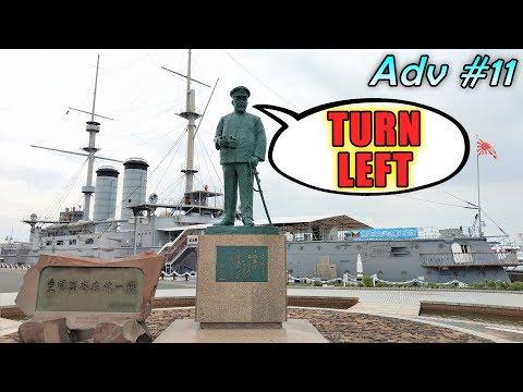TURN LEFT DAMMIT - Battleship Mikasa Visit - Jolly Roger Adv #11 (Travel Vlog)