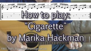 How to play Cigarette by Marika Hackman - guitar lesson with TABS