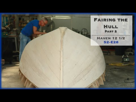 3 Steps to Fairing a Hull, Building a Fairing Tool, S2-E27 from YouTube · Duration:  16 minutes 40 seconds