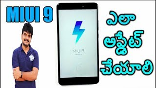 How to install MIUI9 in Xiaomi Mobiles Installation Guidell in telugu ll