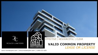 Valid Common Property Lease or License