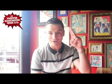 Forever Manchester Week with Jody Latham from Shameless