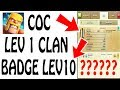 clash of clans secrets level 1 clan but badge level 8 secret