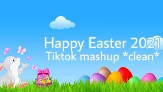 Easter Mashup 2021 *Clean*