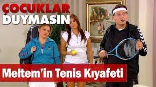 Haluk, Meltem'in tenis kıyafetini kıskanıyor!  - Çocuklar Duymasın