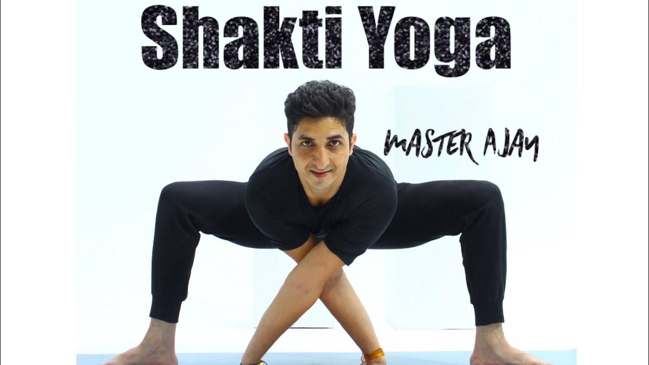 Shakti yoga with Master Ajay / Jai yoga Academy / 2020 ...