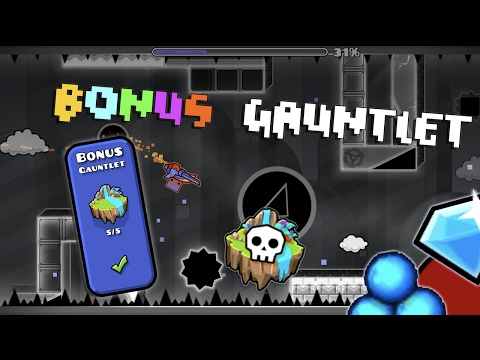 Geometry Dash 2.1 - Bonus Gauntlet - The Lost Gauntlets