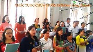 CHÚC TỤNG CHÚA MUÔN ĐỜI-Đinh Công Huỳnh.AnnaSaomai.