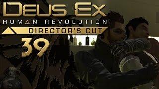 DEUS EX - HUMAN REVOLUTION [039] – Die Abrechnung - Let