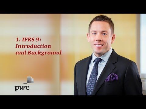 1. IFRS 9: Introduction & Background