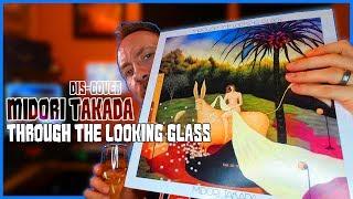 Listening to Midori Takada - Through the Looking Glass