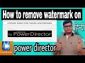 (with code) How to remove watermark on Power director