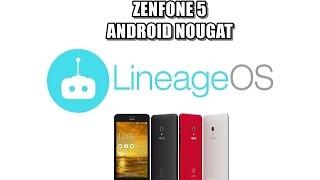 [ROM] [7.1.1] LINEAGE OS 14.1 NOUGAT NO ZENFONE 5/ZENFONE 6