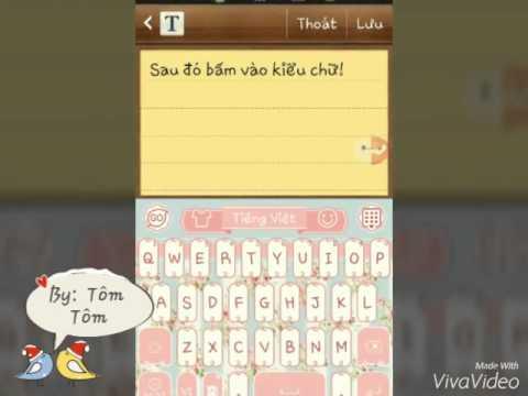 Cách Thay đổi Font Chữ Cho điện Thoại.