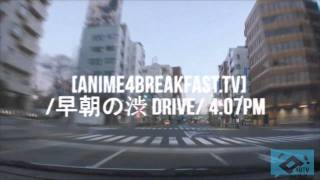 a4btv commercial (早朝の渋Drive)