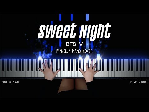 BTS V - Sweet Night (Itaewon Class OST Part.12) | Piano Cover by Pianella Piano