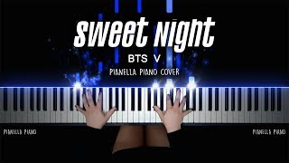 BTS V Sweet Night Piano Cover by Pianella Piano