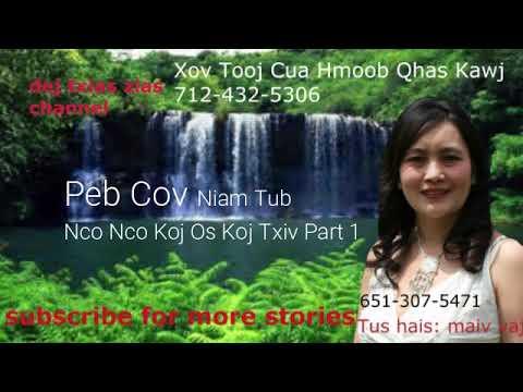 Peb Cov Niam Tub Nco Nco Koj Os Koj Txiv Part 1.  10/15/18 thumbnail