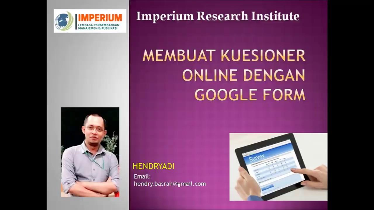 Cara Mudah Membuat Kuesioner Online Dengan Google Form ...