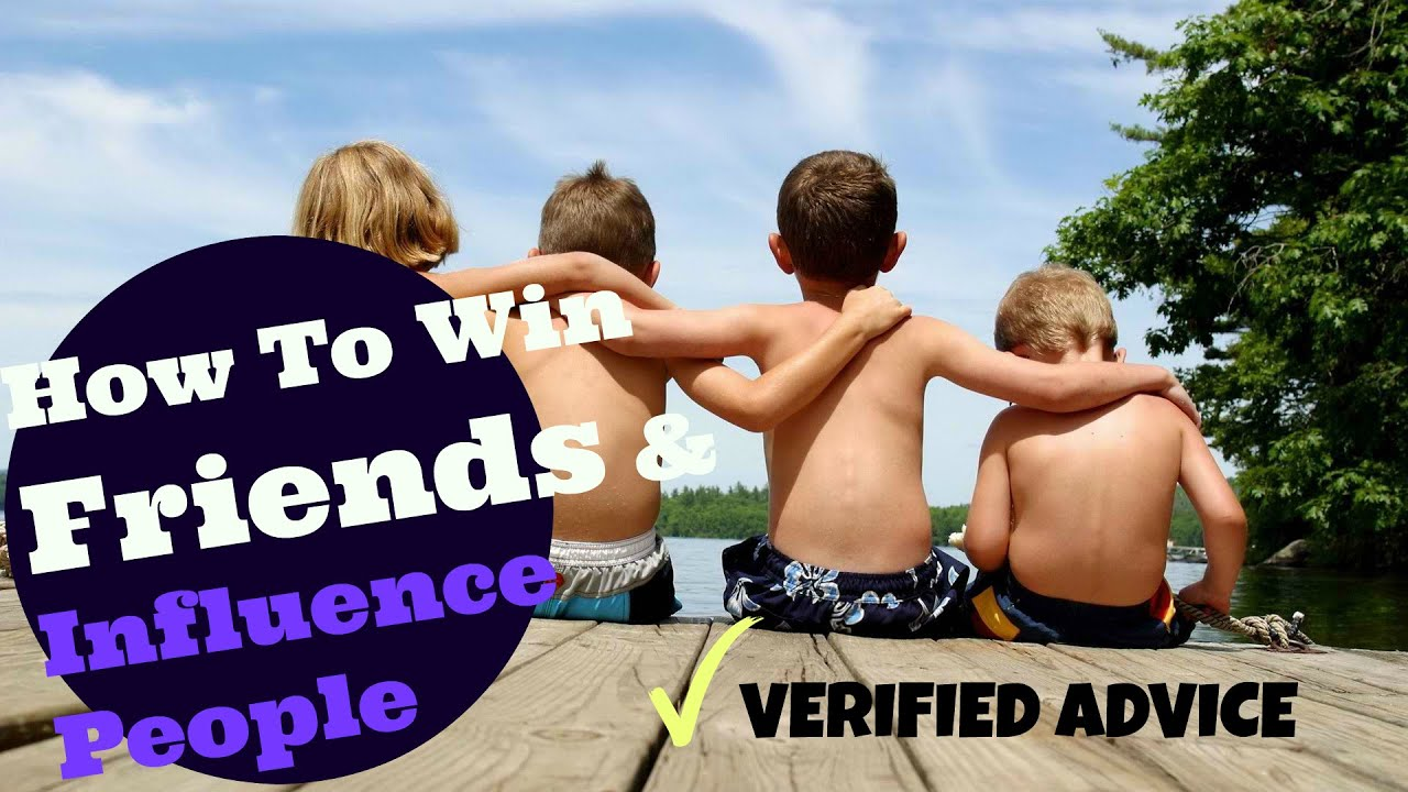 how to win friends and influence people best edition