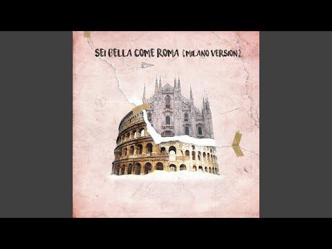 Sei bella come Roma (Milano Vrs.)