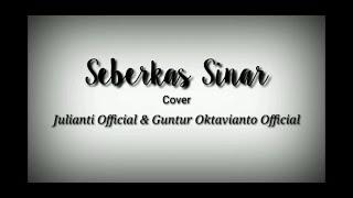NIKE ARDILA-SEBERKAS SINAR ( COVER JULIANTI & GUNTUR OKTAVIANTO )