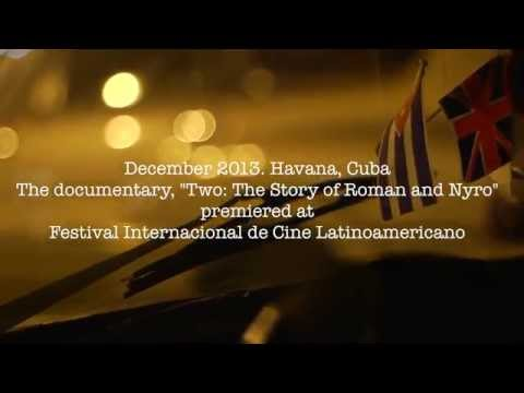TWO: The Story of Roman and Nyro - TWO in Havana - featurette