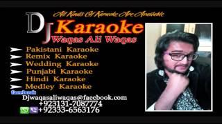 Bant Raha Tha Jab Khuda Mehdi Hassan Karaoke