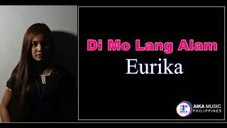 Eurika Di Mo Lang Alam.mp3