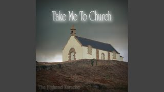 Take Me to Church (Instrumental Version Lower Key)