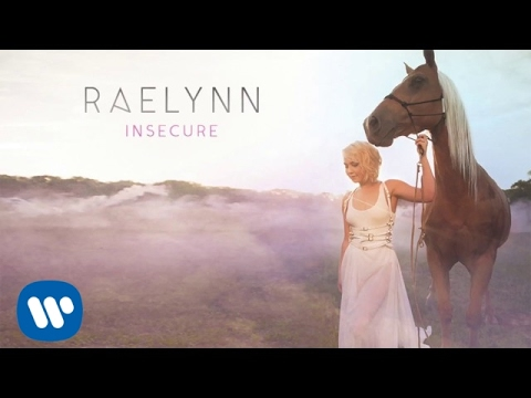 RaeLynn -  Insecure (Official Audio)