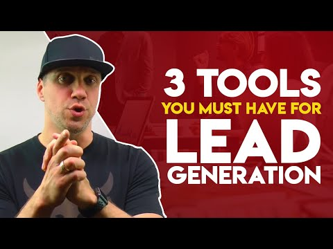 Lead Generation Tools: 3 Tools You Need For Any Successful Lead Generation Campaign
