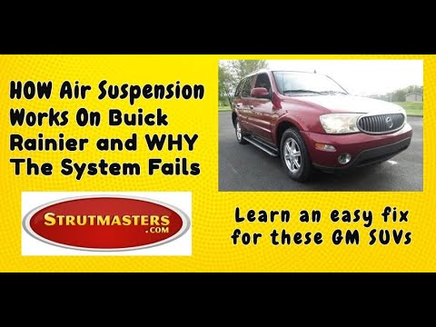 Why Air Suspension Fails On Buick Rainier 2002 2009