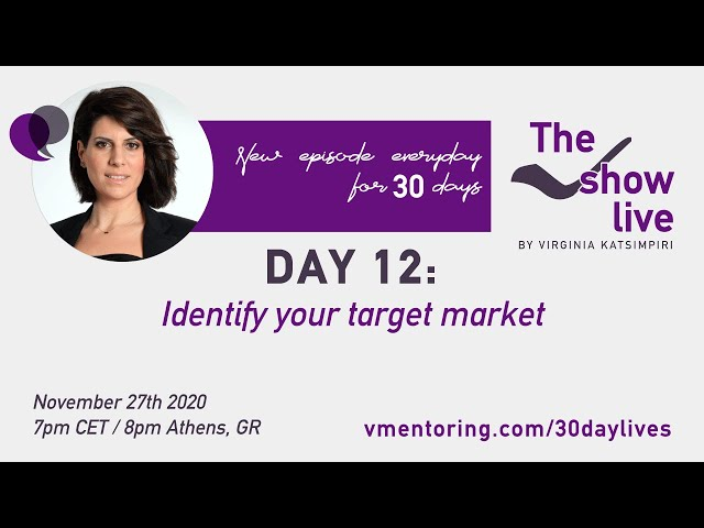 The Vshow Live Day 12 | Identify Your Target Market