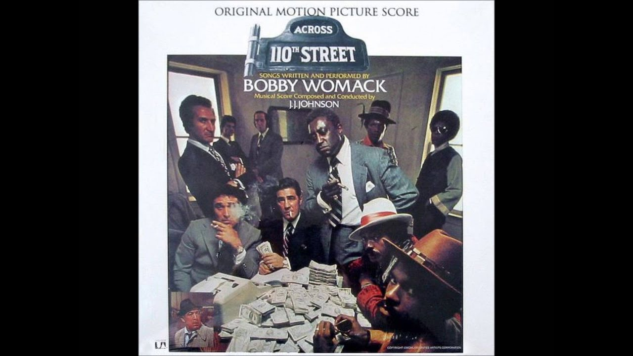 Bobby Womack - Across 110th Street (DJ 'S' remix)
