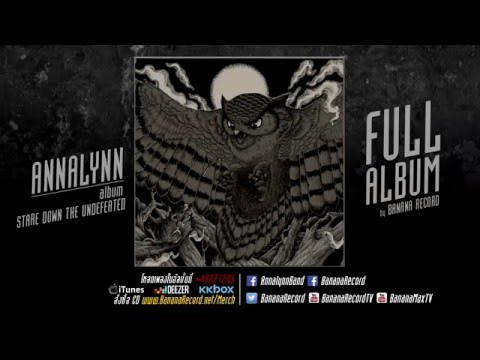 ANNALYNN - STARE DOWN THE UNDEFEATED [Full Album Stream]