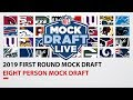 8 Person Full 1st Round 2019 NFL Mock Draft