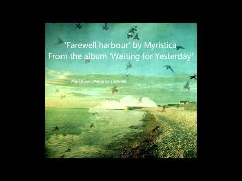 Myristica ~ Farewell harbour