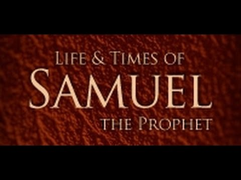 Bible study on samuel the prophet