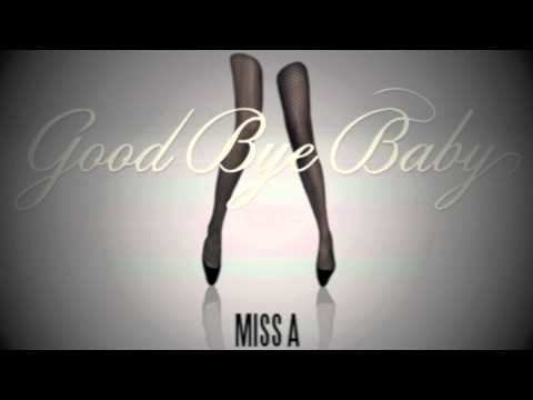 "[Audio+ DL] miss A(미쓰에이) ""Good-bye Baby"" (굿바이베이비) from [A Class]"