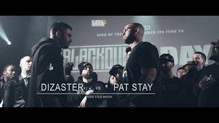 KOTD - Rap Battle - Pat Stay vs Dizaster (Title Match)   #Blackout4