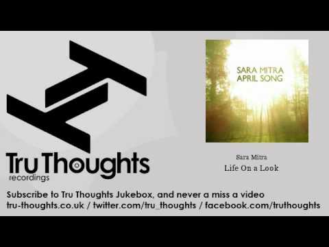 Sara Mitra - Life On a Look