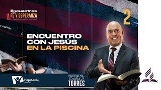 Encuentro con Jesus en la Piscina