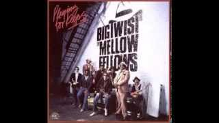 Big Twist & The Mellow Fellows - 300 Pounds Of Heavenly Joy