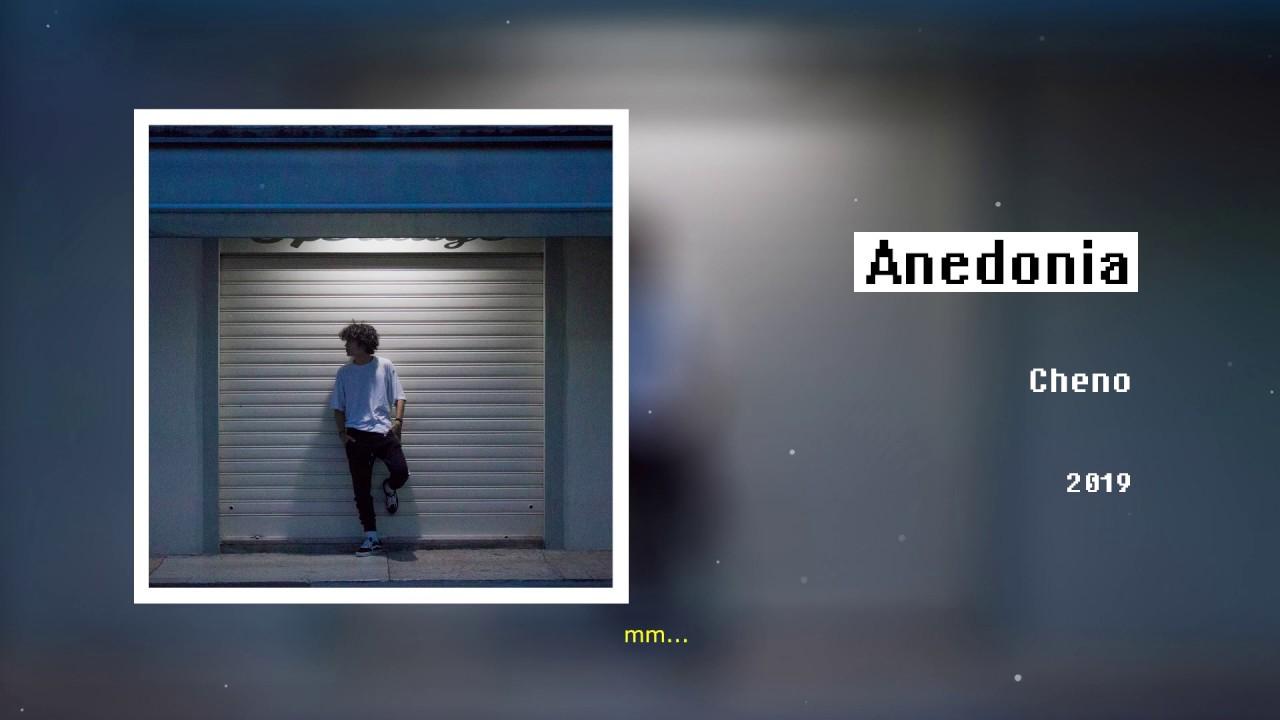 Download Cheno - Anedonia (lyrics)