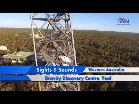 VTN | Sights & Sounds | Gravity Discovery Centre | Yeal | Western Australia