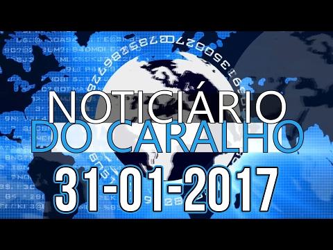 """NOTICIÁRIO DO CARALHO - 31-01-2017 - """"NÃO É PARA SEXO"""""""