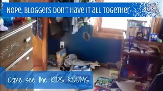 I Organize My Kids' Rooms Better Than My Own {nope, Bloggers Don't Have It All Together!}