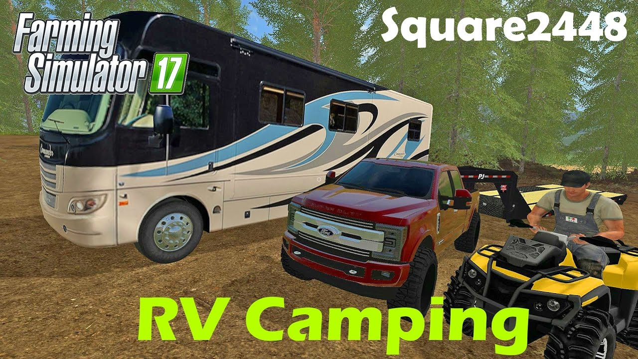 Farming Simulator 2017 Rv Camping With Atv Amp 2017 Ford