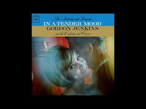 Gordon Jenkins- In A Tender Mood - Full Album GMB